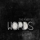 the power of words by Ingrid Beddoes