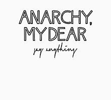 Say Anything: Anarchy, My Dear Unisex T-Shirt