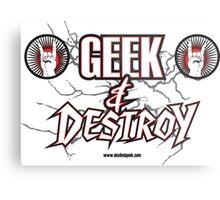 Geek & Destroy! Metal Print