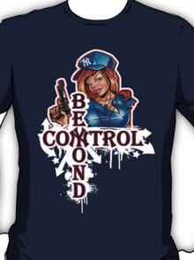 Yankee Babe Beyond Control T-Shirt