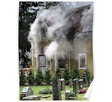 15.11.2012: Old, Abandoned House Burning I Poster
