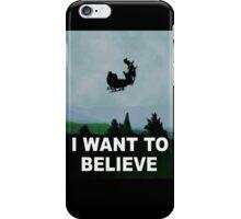 I Want To Believe (Santa) iPhone Case/Skin