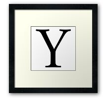 Y, wye, Alphabet Letter, Yankee, Young, A to Z, 25th Letter of Alphabet, Initial, Name, Letters, Tag, Nick Name Framed Print