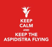 Keep The Aspidistra Flying (White Text) by Mother Shipton
