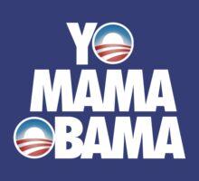 YO MAMA OBAMA - Alternate by cpinteractive