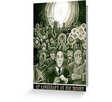 HP Lovecraft At The Movies Greeting Card