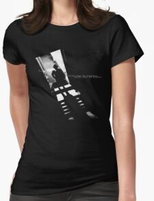 Words That Go Unspoken, Deeds That Go Undone Womens Fitted T-Shirt