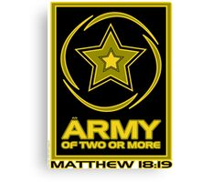 Army of Two or More Canvas Print