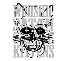 Worship Satan, Cuddle Kittens. Photographic Print