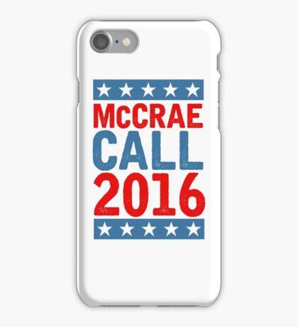 McCrea / Call 2016 Presidential Campaign - Lonesome Dove  iPhone Case/Skin