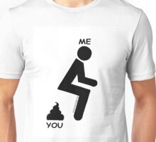 The Difference Between You and Me: Unisex T-Shirt