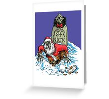 SANTA'S BACK!!! Greeting Card