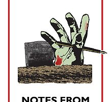 Notes From Underground Zombie by EdgarCat