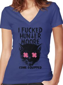 I Fucked Hunter Moore  Women's Fitted V-Neck T-Shirt