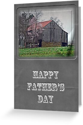 Happy Father's Day Greeting Card - Old Barn by MotherNature
