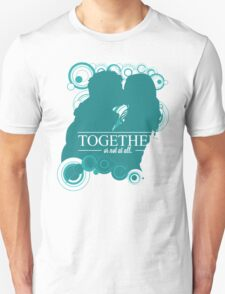 """Amy & Rory - """"Together or Not At All"""" T-Shirt"""
