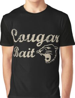 Cougar Bait. Adult Humor Graphic T-Shirt