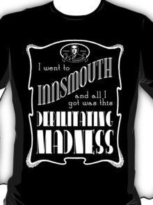 I Went To Innsmouth T-Shirt