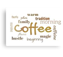 Coffee - Typography Print Canvas Print
