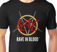 Rave in Blood Unisex T-Shirt