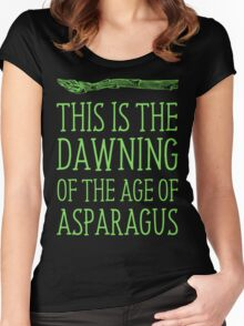 This Is The Dawning Of The Age Of Asparagus Women's Fitted Scoop T-Shirt