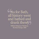 As for Bath, all history went and bathed and drank there by beautifulbath