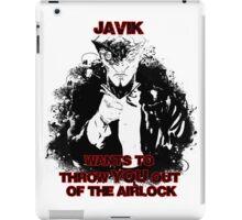 Uncle Javik wants you iPad Case/Skin