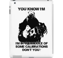 In the middle of some calibrations iPad Case/Skin