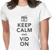 Keep Calm and Vid On (Black text) Womens Fitted T-Shirt