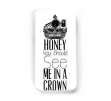 """Honey you should see me in a crown"" Moriarty quote from Sherlock (BBC) Samsung Galaxy Case/Skin"