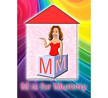 M is for Mummy Playbrick Photographic Print