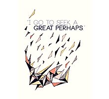 The Great Perhaps Photographic Print
