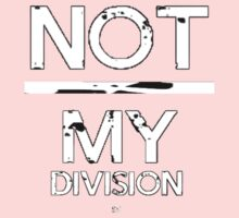 Not / My Division!-White Kids Clothes
