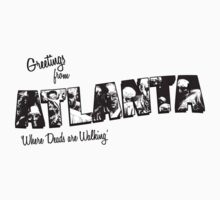 Greetings from Atlanta by Nexaw