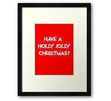 Holly Jolly Christmas Framed Print