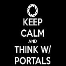 Keep calm and think w/ portals case by STGaming