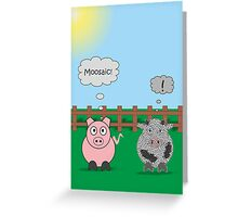Funny Animals Moosiac Design Hilarious Rudy Pig & Moody Cow   Greeting Card