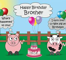Funny Animals Brother Birthday Hilarious Rudy Pig & Moody Cow    by Catherine Roberts