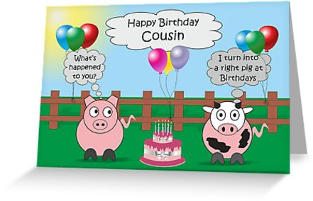Funny Animals Cousin Birthday Hilarious Rudy Pig & Moody Cow   by Samantha Harrison