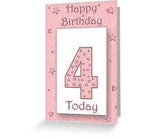 4 Today Pink Girls Birthday Card with Stars & Hearts Greeting Card