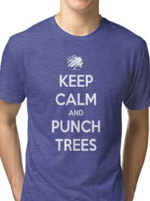 Keep calm and punch trees design. Tri-blend T-Shirt