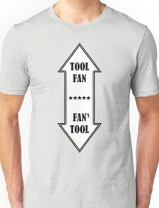 TOOL fan & FAN's tool Unisex T-Shirt