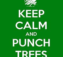 Keep calm and punch trees case by STGaming