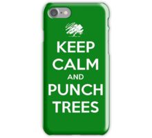 Keep calm and punch trees case iPhone Case/Skin