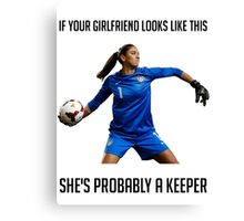 Hope Solo - She's Probably a Keeper Canvas Print