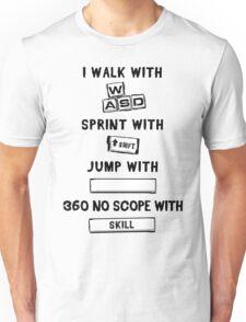 I Walk With WASD... Unisex T-Shirt