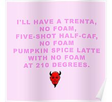Scream Queen Pumpkin Spice Latte Poster
