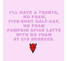 Scream Queen Pumpkin Spice Latte Photographic Print