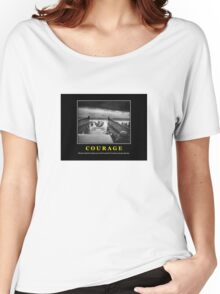 Courage -- D Day Poster Women's Relaxed Fit T-Shirt
