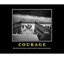 Courage -- D Day Poster Photographic Print
